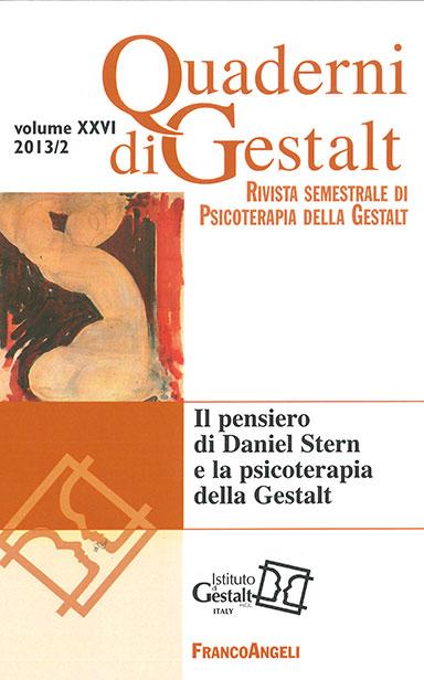 Quaderni di Gestalt 2013 n.2 Rivista Italiana di Psicoterapia della Gestalt