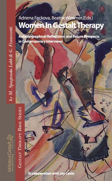 Women In Gestalt Therapy Adriena Feckova, Beatrix Wimmer (Eds.)