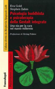 Psicologia buddhista e psicoterapia della Gestalt integrata