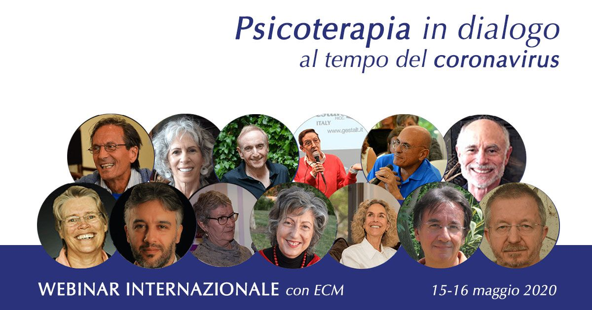 La psicoterapia in dialogo al tempo del coronavirus webinar internazionale, 15-16 maggio 2020 webinar con crediti ECM