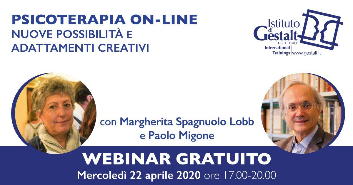 Webinar psicoterapia on-line: nuove possibilità e adattamenti creativi Paolo Migone e Margherita Spagnuolo Lobb