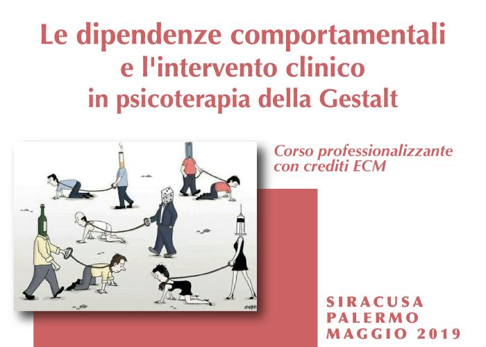 Corso professionalizzante con crediti ECM Le dipendenze comportamentali e l'intervento clinico in psicoterapia della Gestalt Home