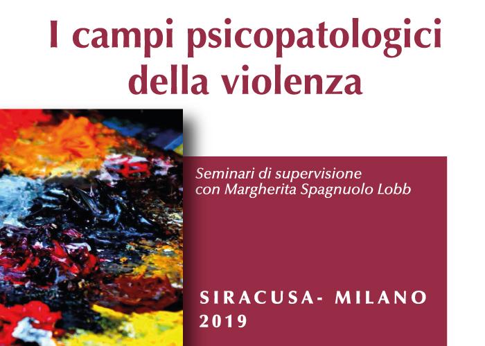 Campo psicopatologico della violenza. Seminari di supervisione per psicoterapeuti ECM Home