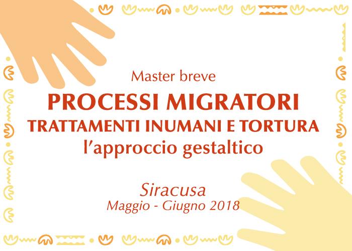 Master Migranti processi migratori trattamenti unumani e tortua, l'approccio gestaltico Home