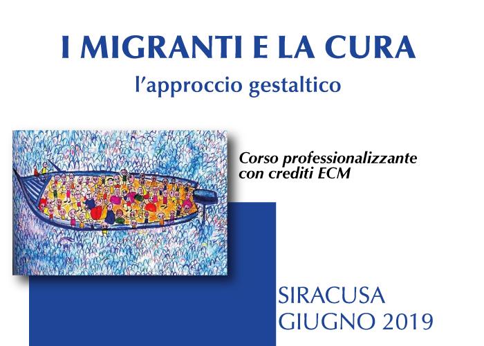I migranti e la cura, l'approccio gestaltico – Corso professionalizzante con ECM Home