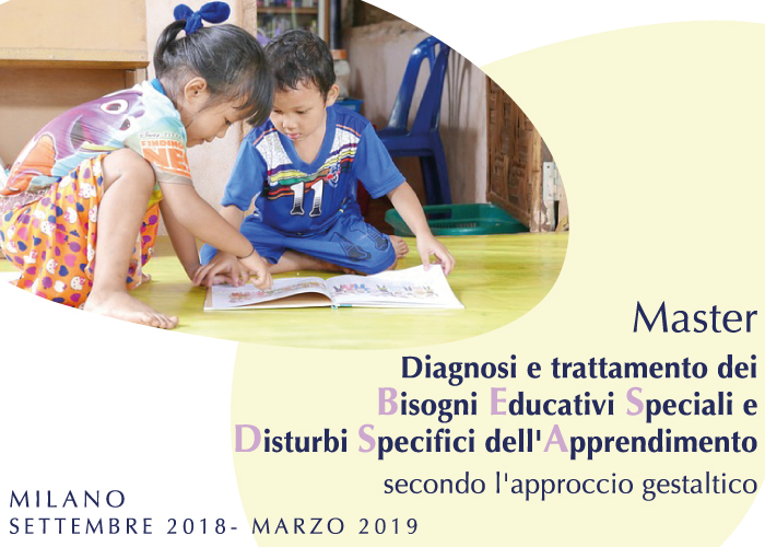 Master professionalizzante Bisogni Educativi Speciali e Disturbi Specifici dell'Apprendimento Diagnosi e trattamento secondo l'approccio gestaltico