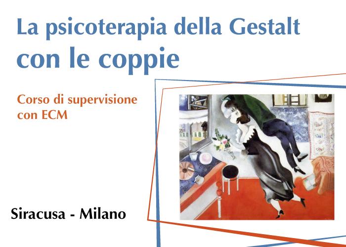 La psicoterapia della Gestalt con le coppie Corso ECM di perfezionamento e supervisione per psicoterapeuti condotto da Margherita Spagnuolo Lobb Home