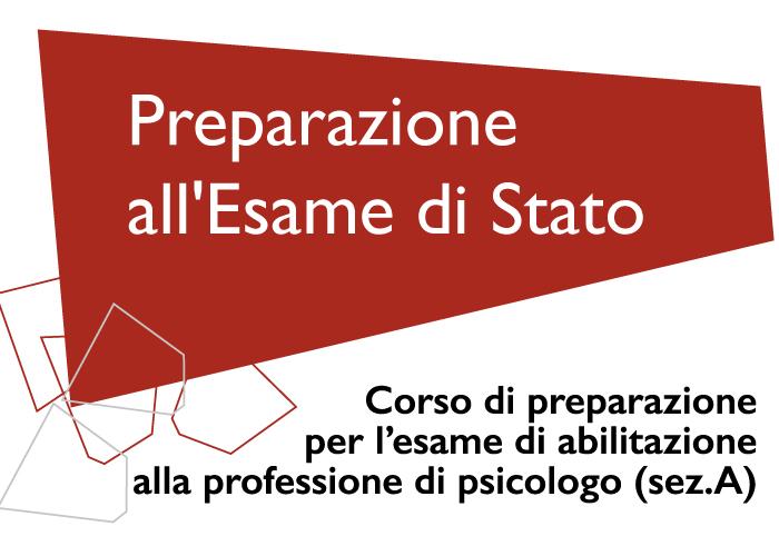 Corso gratuito di preparazione all'Esame di Stato per l'abilitazione alla professione di psicologo sez.A - Home