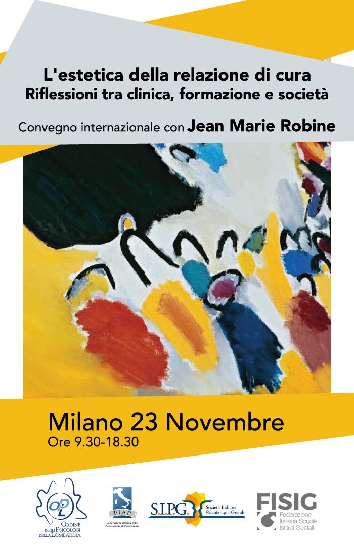 L'estetica della relazione di cura Riflessioni tra clinica, formazione e società Convegno internazionale con Jean-Marie Robine