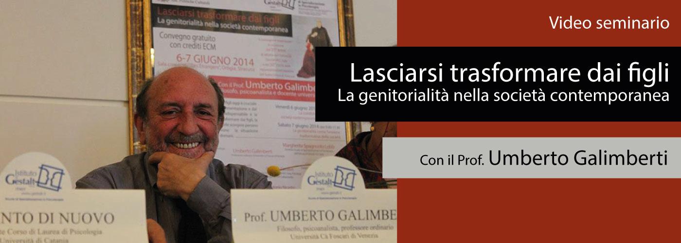 Umberto Galimberti Lasciarsi trasformare dai figli. La genitorialità nella società contemporanea
