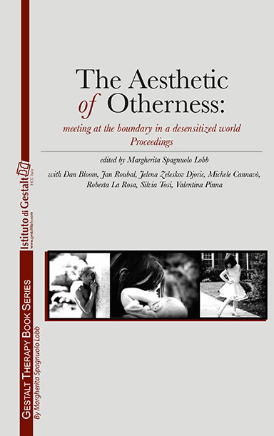 The Aesthetic of Otherness: meeting at the boundary in a desensitized world Proceedings