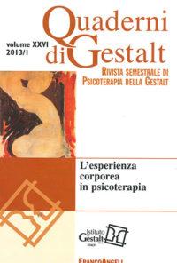 Quaderni di Gestalt 2013 n.1 Rivista Italiana di Psicoterapia della Gestalt