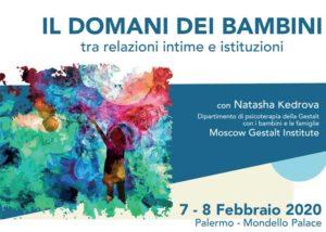 Gestalt Mondello Palermo: Il domani dei bambini - seminario internazionale con Natasha Kedrova